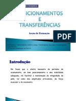 Posicionamentos e transferencias
