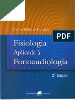 Livro 65 - Fisiologia Aplicada a Fonoaudiologia