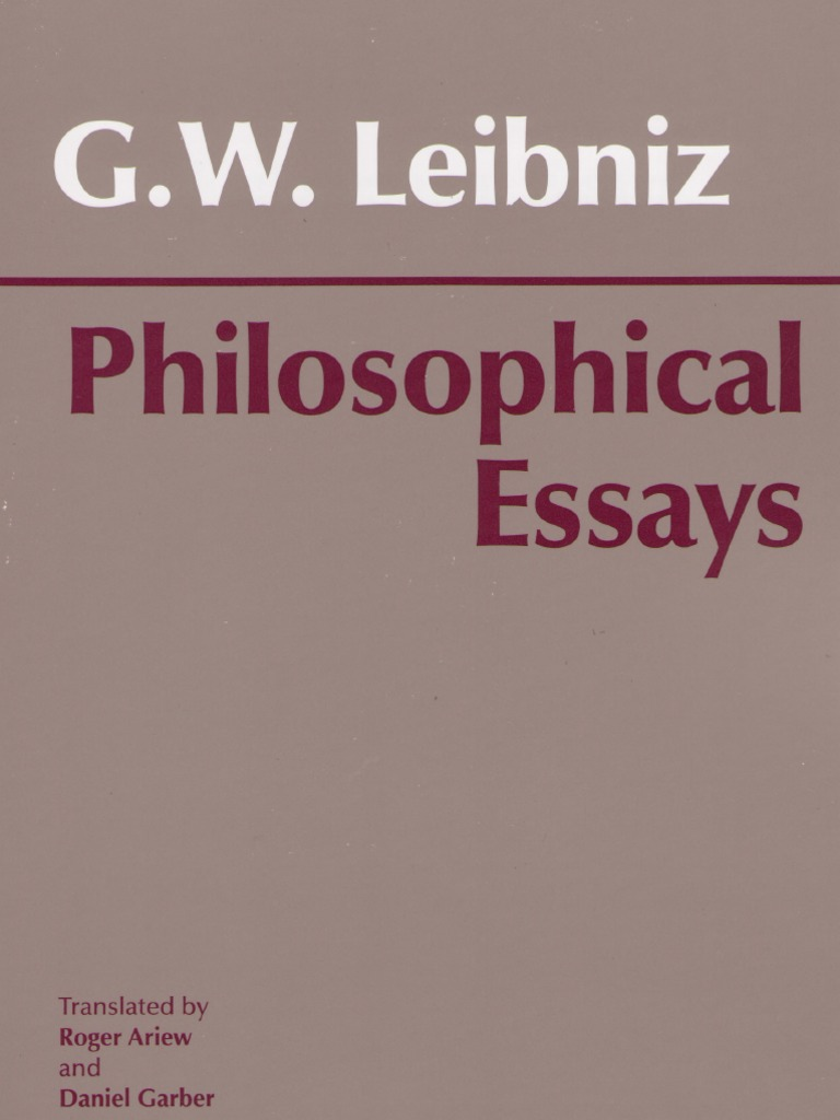 leibniz philosophical essays gottfried wilhelm leibniz