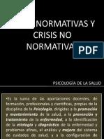 Crisis Normativas y No Normativas (1)