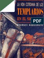Bordonove Georges - La Vida Cotidiana de Los Templarios en El Siglo XIII