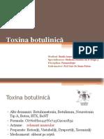 Grupa 3 Birzila Ioana- Toxina Botulinica