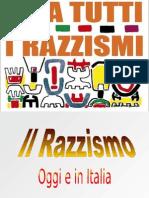 Il Razzismo Di Oggi e in Italia3