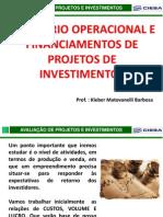 Equilíbrio Operacional e Financeiro de Projetos de Investimentos