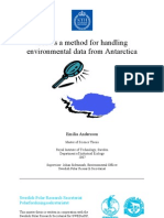 GIS as a Method for Handling Environmental Data From Antarctic A
