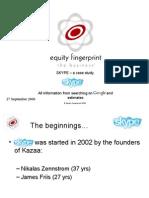 Skype Equity Fingerprint