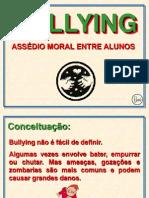 Bullyng Para Escolas e AdultosII