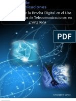 Informe de Brecha Digital en El Uso de Los Servicios de Telecomunicaciones en Costa Rica