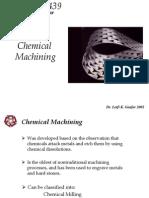Chemical Machining