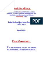 Test for Idiocy