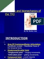 Anatomy and Bio Mechanics of the TMJ