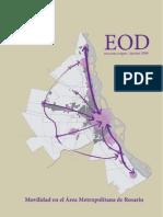 Movilidad en el Área Metropolitana de Rosario. Encuesta de Origen y Destino de viajes 2008