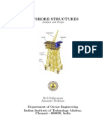 Offshore Structures - Analysis and Design by Dr.S.nallayarasu