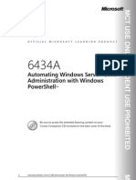 Automating Windows Server 2008 Administration With Windows Power Shell Microsoft, 2008)
