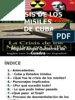 Crisis de Los Misiles de Cuba Original 10