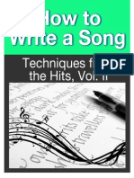 How to Write a Song - Techniques From the Hits, Vol II