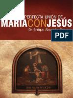 Perfecta Unión de María con Jesús, Alvarado, Enrique
