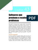 Cap43 - Softwares Que Previnem e Resolvem Problemas