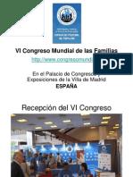 Fotos Del VI Congreso Mundial de Las Familias