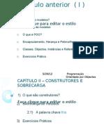 P3-CAPÍTULO 2 – CONSTRUTORES E SOBRECARGA