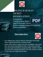 ONLINE RAILWAY TICKET RESERVATION SYSTEM BY CHANDRA SHEKHAR BHAKAT