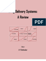 Drug Delivery Systems a Review