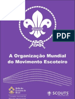 A ORGANIZAÇÃO MUNDIAL DO MOVIMENTO ESCOTEIRO