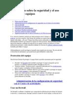 Información sobre la seguridad y el uso seguro de equipos en SISTEMAS OPERATIVOS VISTA Y 7