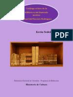 Catálogo crítico de la biblioteca del ilustrado mestizo Manuel del Socorro Rodríguez