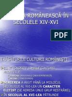 Cultura Romaneasca in Secolele XIV-XVI