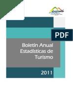 Boletín anual de estadísticas de turismo en Guatemala.  Año 2011