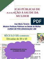 EVOLUÇÃO+DAS+POLÍTICAS+DE+ATENÇÃO+À+SAUDE+DA-MULHER-Inez-aula05052012