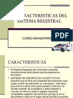 Caracteristicas Del Sistema Registral