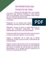 Caracteristicas Del Proyecto de Vida.