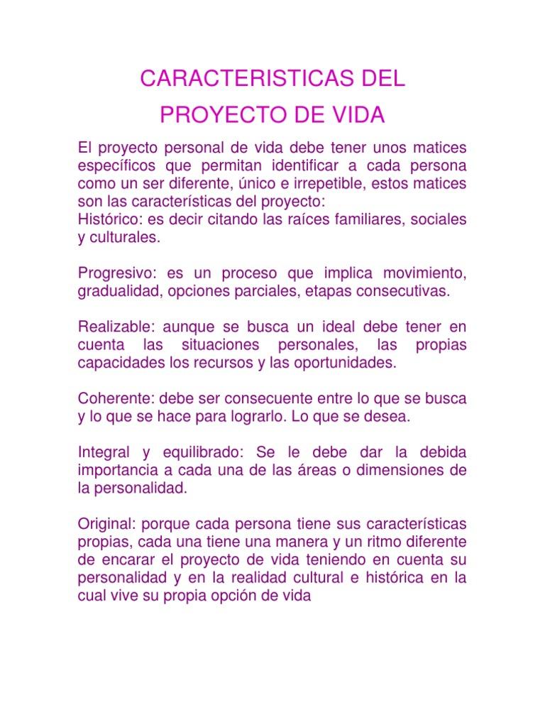 Caracteristicas del proyecto de vida for Proyecto de criadero de mojarras