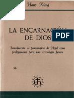 Kung, Hans - La Encarnacion de Dios
