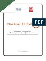 Memoria, patrimonio y trabajo comunitario (Daniel Fauré, Myriam Olguín, Miguel Urrutia)