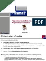B PRISMA3 RequerimientosIT Nov11