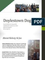 SoMeBizLife Conference 2012 - Doylestown Dog Park Presentation