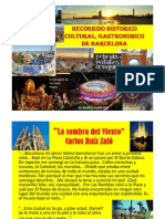 Recorrido Historico Cultural, Gastronomico de Barcelona