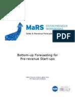 Bottom Up Forecasting for Pre Revenue Start Ups