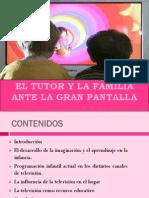 POWER POINT El Tutor y La Familia Ante La Gran Pantalla