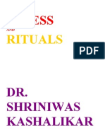 Stress and Rituals Dr. Shriniwas Kashalikar