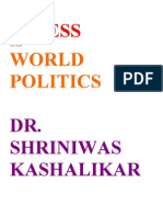 Stress and World Politics Dr. Shriniwas Kashalikar