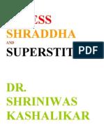 Stress Shraddha and Superstitions Dr. Shriniwas Kashalikar