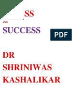 Stress and Success Dr Shriniwas Kashalikar