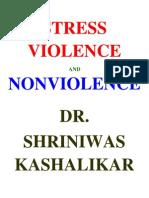 Stress Violence and Nonviolence Dr Shriniwas Kashalikar