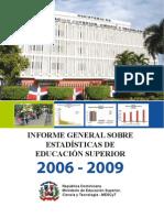 DR-Informe General sobre Estadísticas de Educacion Superior 2006-2009