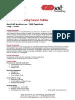 CADsoft Consulting Course Outline - AutoCAD Architecture 2012 Essentials