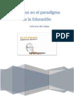 VÍDEO. CAMBIOS EN EL PARADIGMA DE LA EDUCACIÓN